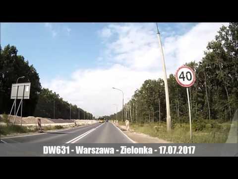 DW631 - Warszawa ul. Żołnierska - Zielonka - 17.07.2017