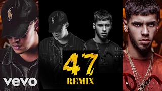 47 remix bad bunny anuel aa making new   exclusivo