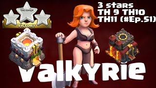 CLASH OF CLANS - 3 STARS TH10 - 11. SUPER QUEEN HOG VALKYRIE NEW UPDATE 5.2016(#EP.51)