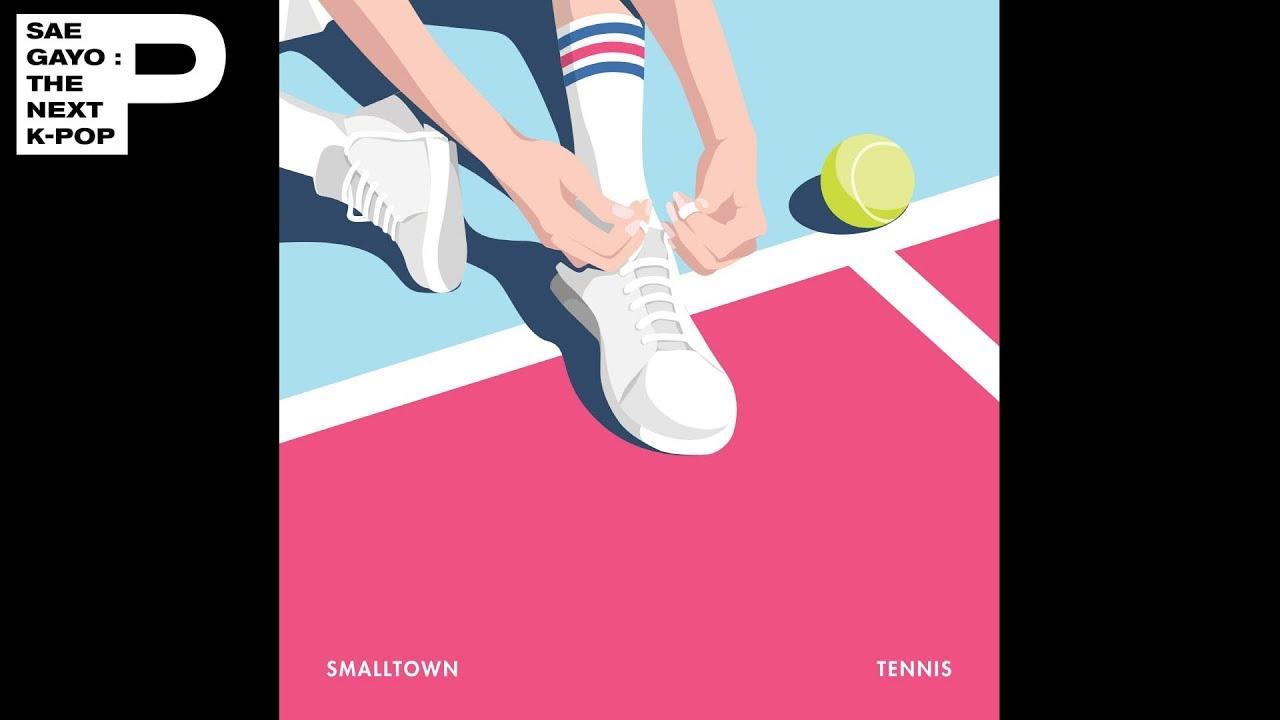 [Official Audio] smalltown - Tennis