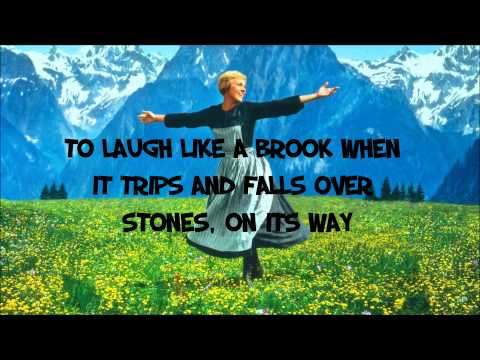 The Sound of music- Hills are Alive - Lyrics - HD