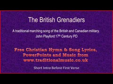 The British Grenadiers - Lyrics & Orchestral Music