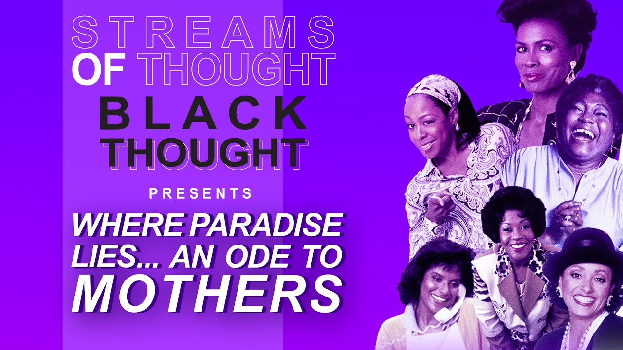 "Streams of Thought Presents: ""Where Paradise Lies..An Ode To Mothers"""