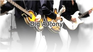 THE BEATLES : Dig A Pony - instrumental cover