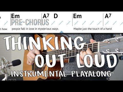 Thinking Out Loud  (Ed Sheeran) Acoustic Instrumental Play-along   Practice Playing/Singing Along!