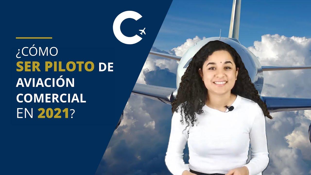 ¿Cómo ser piloto de aviación comercial en 2021? | CESDA