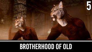 Skyrim Mods: The Brotherhood of Old - Part 5