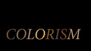 COLORISM-DOCUMENTARY