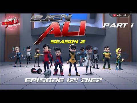 (Vietsub) Ejen Ali Season 2 Episode 12 Part 1 - Mission: Diez