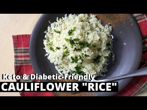 CAULIFLOWER RICE RECIPE: Keto Rice & Diabetic-Friendly