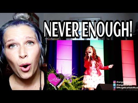 angelica-hale---never-enough-|-reaction
