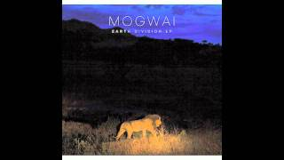 Mogwai - Hound of Winter