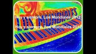 Los Mundiales - Cuatro velas y una flor - Canta - Félix Márquez - Autor: R. Reyes - A. Sánchez