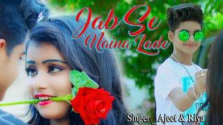 Jab Se Naina Lade 💕 Cute Romantic Love Story 😟 Hindi Songs 😟 Rick Rupsa 😪 Ujjal Dance 🎤Ajeet & Riya Thumb