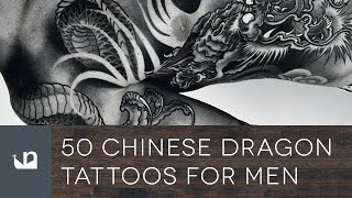 Video 50 Chinese Dragon Tattoos For Men download MP3, 3GP, MP4, WEBM, AVI, FLV Juli 2018