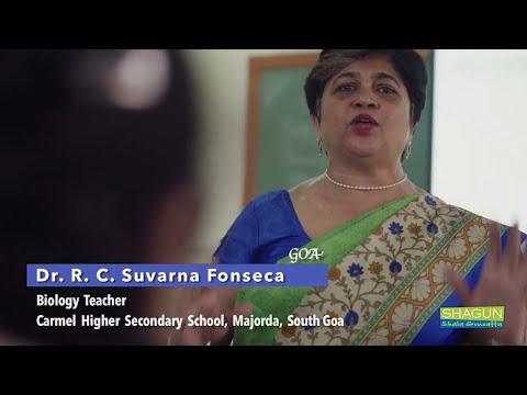 Dr. (Smt.) R.C. Suvarna Fonseca, Carmel Higher Secondary, Majorda, Nuvem, South Goa, Goa
