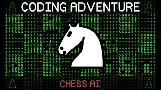 Coding Adventure: Chess AI