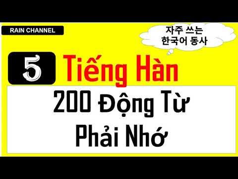 P5- Học 200 Động Từ +câu Tiếng Hàn Quốc Phải nhớ trong giao tiếp thông dụng hàng ngày online