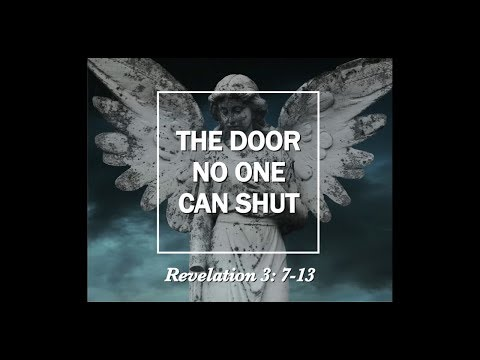 May 20, 2018, The Door No One Can Shut