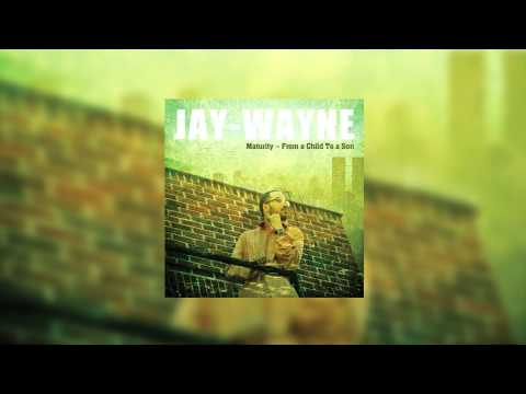 Maturity - From a Child To a Son Full Album (@JayWayneMusik)