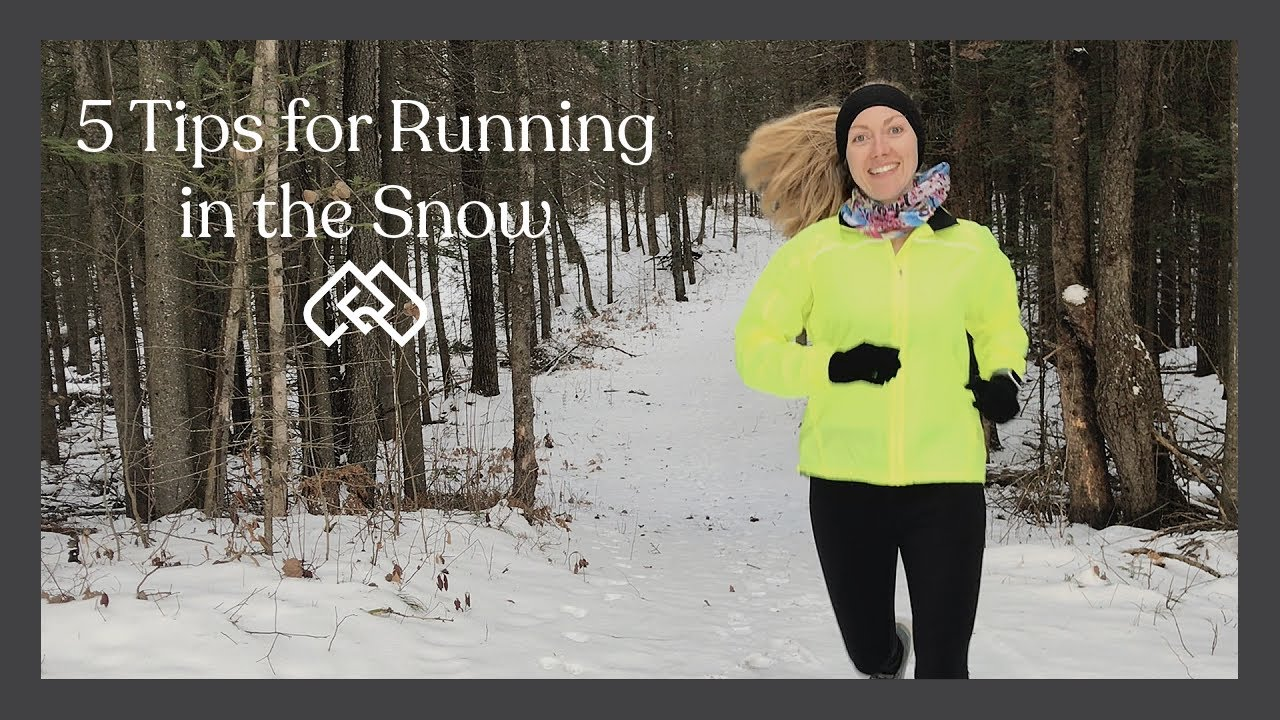 5 Tips for Running in the Snow