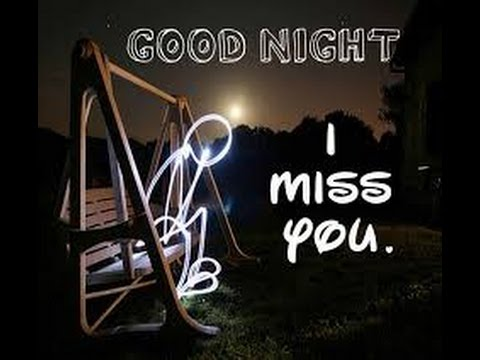 Good Night Miss You Good Night Best Whatsapp Status Video Good Night Miss You Hd Video
