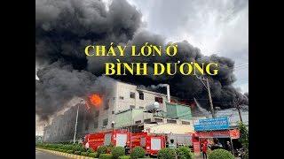 Tin nóng - Cháy lớn, kéo dài ở Bình Dương, KCN Việt Hương, Thuận An, Bình Dương