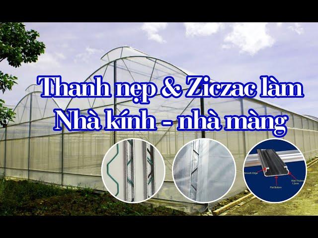 Sử dụng nẹp ziczac làm nhà kính, nhà màng -  tiện lợi, tiết kiệm ( Vườn Sài Gòn - 082 799 7777)