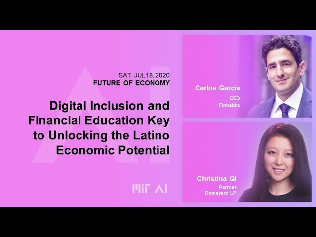 8:30am:  Digital Inclusion and Financial Education Key to Unlocking the Latino Economic Potential