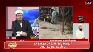 Yasin Ahmedoğlu Hoca -  Antalya    2017 Emri Bil Maruf Özel 4. Gün