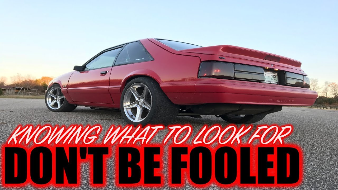Don't get fooled when buying a foxbody mustang *KNOW WHAT TO LOOK FOR