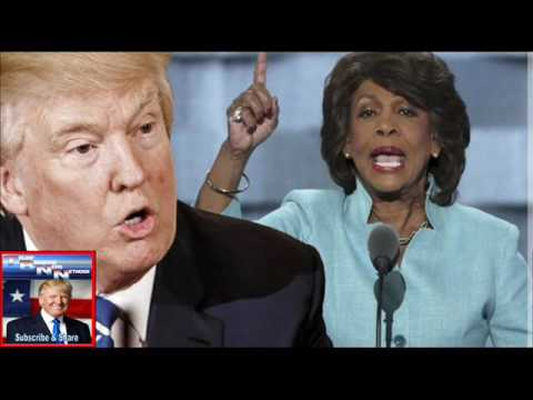 Maxine Waters, Donald Trump and impeachment One Democrat is ready — her party and the American peopl