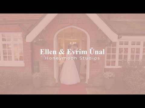 Ellen & Evrim Ünal | Cinematic Wedding Film | UK Wedding Filmmaker