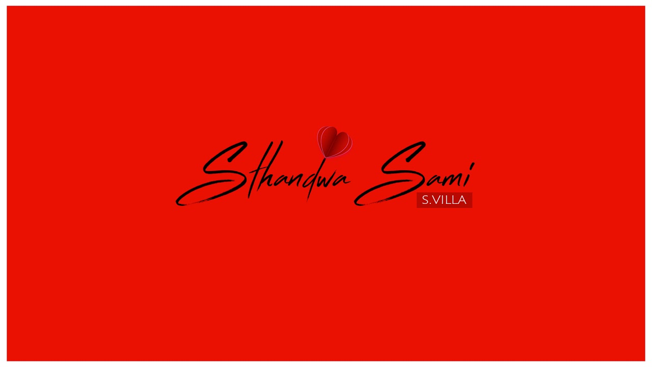 Download S.Villa -  Sthandwa Sami (Official Audio)