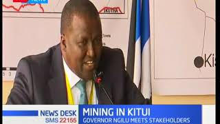 Kitui Governor Charity Ngilu meets stakeholders in the mining industry