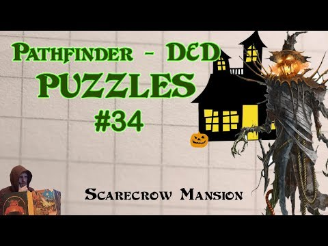 Pathfinder D&D Puzzles #34 - Scarecrow Mansion - Halloween D&D Idea