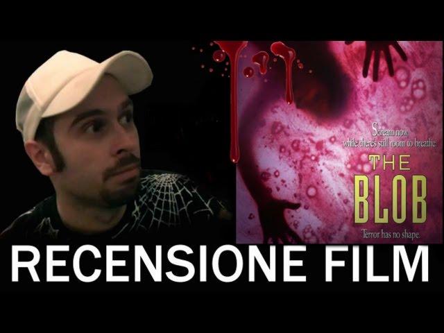 Recensioni Horror: The Blob - Il Fluido che Uccide