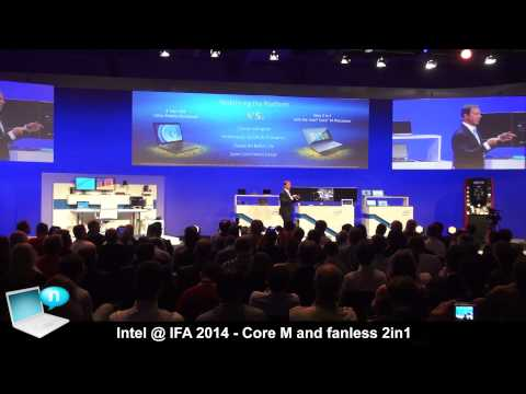 Intel IFA 2014 - Intel Core M and fanless 2-in-1 notebooks