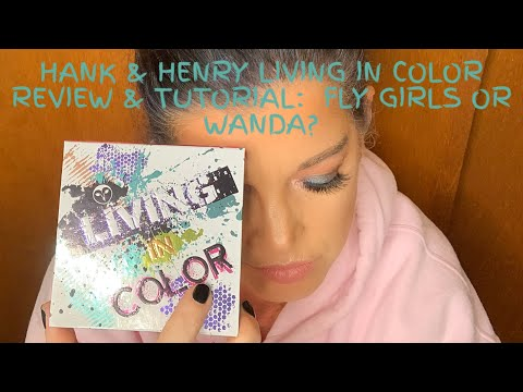 hank-&-henry-living-in-color-review-and-tutorial:-fly-girls-or-wanda?