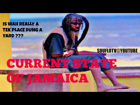 STATE OF JAMAICA AS IT IS TODAY, weh really a tek place dung a yard