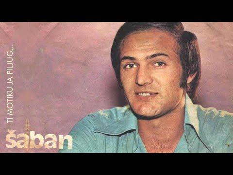 Saban Saulic - Gore pisma svedoci ljubavi...