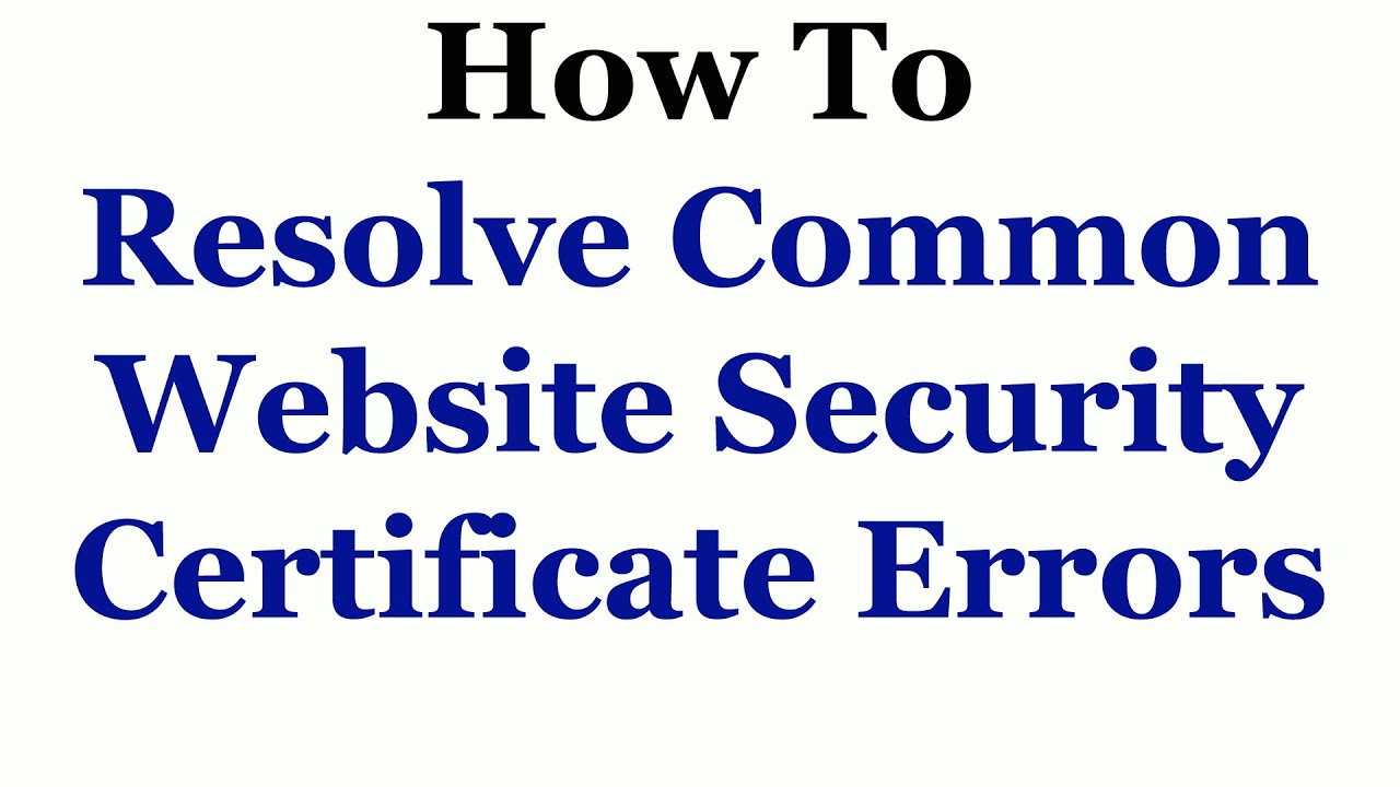 How to troubleshoot website security certificate errors youtube how to troubleshoot website security certificate errors 1betcityfo Image collections