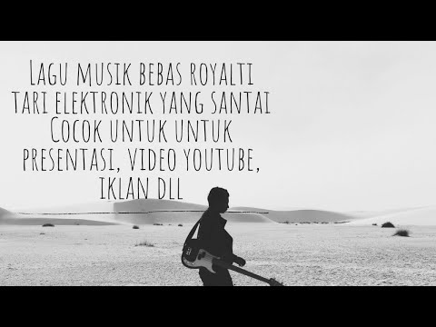 backsound-instrumental-suasana-santai-untuk-presentasi,-video-youtube-dan-iklan-bebas-royalti