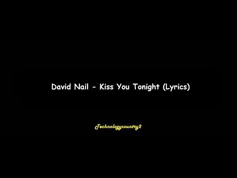 David Nail - Kiss You Tonight (Lyrics)