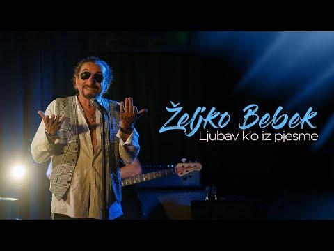 Željko Bebek - Ljubav k'o iz pjesme (Official video 4K)