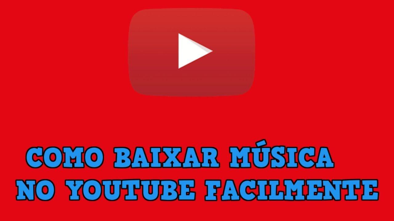 Como Baixar Música Pelo Youtube Sem Precisar De Aplicativo Forma Mais Fácil Para Se Baixar Música Youtube