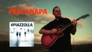 Fracanapa (Astor Piazzolla) - Guitarra - Mauro Ramos #PIAZZOLLA