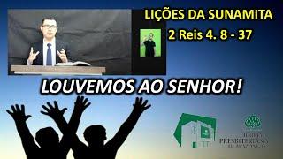 IP Arapongas - Pr Donadeli - AS LIÇÕES DE VIDA DA SUNAMITA - 02-08-2020