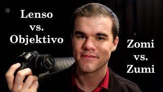 Objectively Speaking in Esperanto (Camera Lenses)