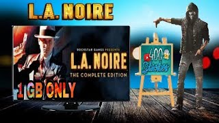 LA NOIRE game download for pc || highly compressed || parts